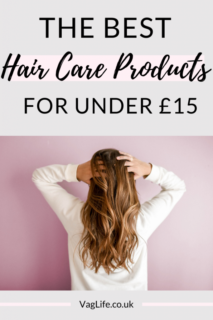 The Best High-Street Hair Care Products Under £15 in 2019