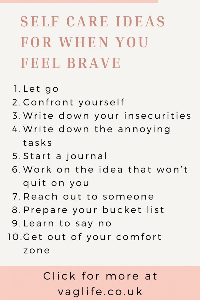 pin - self care ideas when feeling brave