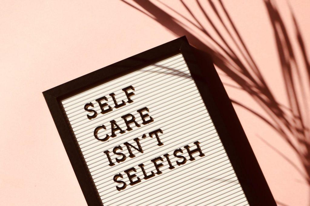 self care isn't selfish image
